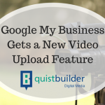 Google My Business Gets a New Video Upload Feature