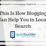 This Is How Blogging Can Help You in Local Search