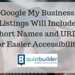 Google My Business Listings Will Include Short Names and URLs for Easier Accessibility