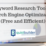 4 Keyword Research Tools for Search Engine Optimization (Free and Efficient)