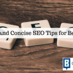 Precise and Concise SEO Tips for Beginners