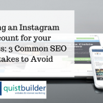 Setting an Instagram Account for your Business; 3 Common SEO Mistakes to Avoid