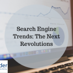 Search Engine Trends; The Next Revolutions