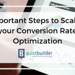 4 Important Steps to Scale Up your Conversion Rate Optimization